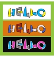hello - stylized color text vector image vector image