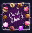 candy world poster glazed donut candies cakes vector image