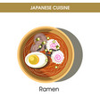exotic delicious ramen dish with egg from japanese vector image vector image
