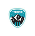 tourism adventure outdoors - concept badge vector image vector image