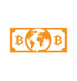 bitcoin world money global cryptocurrency is vector image vector image