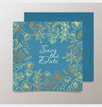 trendy card with flower for weddings save the vector image