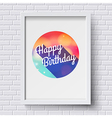 Abstract Happy Birthday card White frame on brick vector image vector image