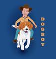 dogboy a man riding beagle dog vector image