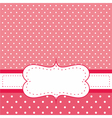 Pink invitation card with white polka dots vector image