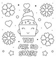 you are so sweet coloring page black and white vector image vector image