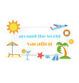 around the world vacation poster vector image vector image