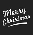 merry christmas text on black background vector image vector image