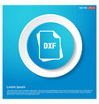 file type icons abstract blue web sticker button vector image vector image