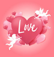 happy valentine day heart shape and cupid vector image vector image