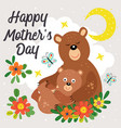 poster with cute bear mother and ba vector image vector image