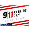 9 11 patriot day usa never forget light banner vector image vector image