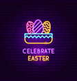 celebrate easter neon label vector image vector image