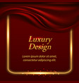 luxury background with red wilk drapery and gold vector image