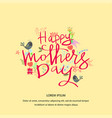mother s day typographical vintage card vector image