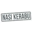 nasi kerabu sign or stamp vector image