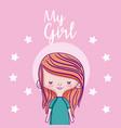 my beautiful girl cartoon vector image vector image
