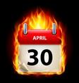 thirtieth april in calendar burning icon on black vector image vector image