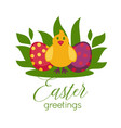 easter greeting card paschal eggs and chick vector image vector image