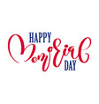 happy memorial day card calligraphy text vector image
