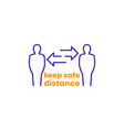 keep safe distance design vector image