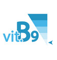 vitamin b9 content indicator sign vector image vector image