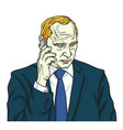 vladimir putin on phone portrait cartoon vector image vector image