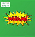 wham comic sound effects icon business concept vector image vector image