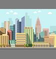 modern urban city landscape flat day vector image
