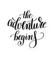 adventure begins handwritten positive vector image