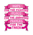 breast cancer quote and saying best for graphic vector image vector image