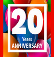 twenty years anniversary 20 years greeting card vector image vector image