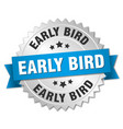 early bird round isolated silver badge vector image vector image