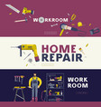 home repair and workshop banners set vector image