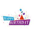 Happy Birthday greetings card design vector image vector image