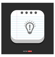 light bulb icon gray icon on notepad style vector image