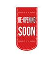 re-opening soon banner design vector image