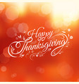 typography happy thanksgiving autumn blur vector image vector image