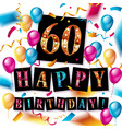 60 happy birthday background vector image