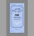 elegant design fish menu with twirl and frame vector image