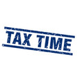 square grunge blue tax time stamp vector image vector image