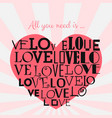 vintage heart with words about love in the middle vector image