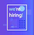 we are hiring join our team poster vector image