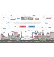 amsterdam skyline with national famous landmarks vector image