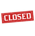 closed sign or stamp vector image vector image