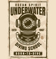 diving school vintage poster with diver helmet vector image vector image