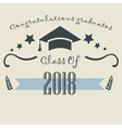 graduation class of two thousand eighteen paper vector image vector image