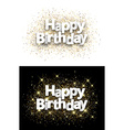 Happy birthday backgrounds vector image vector image