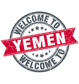 welcome to Yemen red round vintage stamp vector image vector image