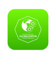 globalization icon green vector image vector image